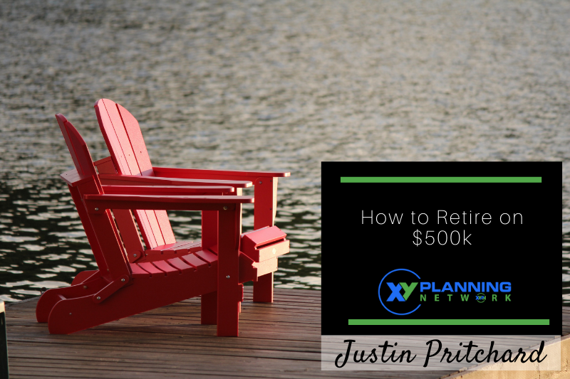 How to Retire on $500k