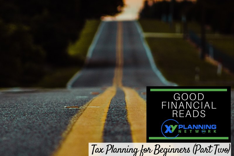 Good Financial Reads: Tax Planning for Beginners (Part Two)
